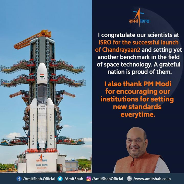 I congratulate our scientists at ISRO for the successful launch of #Chandrayaan2 and setting yet another benchmark in the field of space technology. A grateful nation is proud of them.‬  ‪I also thank PM Narendra Modi ji for encouraging our institutions for setting new standards everytime.
