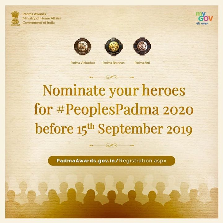 PM Modi is committed to make the prestigious Padma Awards as #PeoplesPadma. We have received thousands of nominations so far for Padma Awards 2020.‬  ‪I urge you all to nominate individuals with exceptional achievement & service on: https://padmaawards.gov.in‬  ‪Last date: 15th Sep 2019.