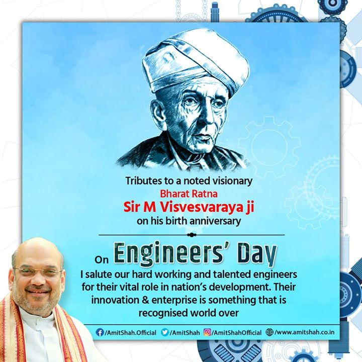 Tributes to a noted visionary, Bharat Ratna Sir M Visvesvaraya ji on his birth anniversary.  On Engineers' Day, I salute our hard working and talented engineers for their vital role in nation's development. Their innovation & enterprise is something that is recognised world over.