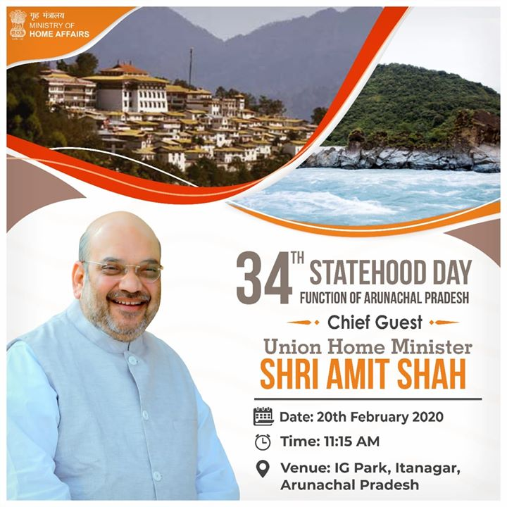 Looking forward to being in Itanagar tomorrow to join my sisters and brothers of Arunachal Pradesh in celebrating their 34th Statehood Day.‬  ‪You can watch the celebrations live on Facebook,‬ Twitter: https://twitter.com/AmitShah ‪and Youtube: https://www.youtube.com/AmitShahOfficial