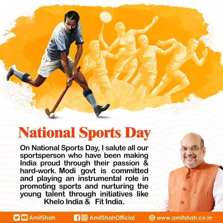 On #NationalSportsDay, I salute all our sportsperson who have been making India proud through their passion & hard-work. Modi govt is committed and playing an instrumental role in promoting sports and nurturing the young talent through initiatives like Khelo India & Fit India.